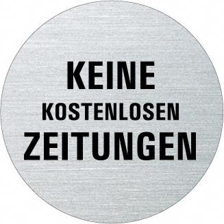 Ofform Edelstahlschild - keine kostenlosen Zeit...