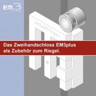 Zweihandschloss EM3plus