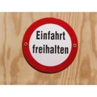 """Münder-Email Schild - """"Einfahrt freihalten"""""""