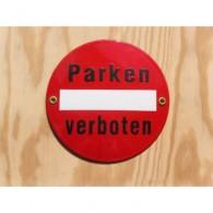"""Münder-Email Schild - """"Parken verboten"""""""