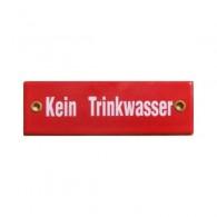 """Münder-Email Schild - """"Kein Trinkwasser"""""""