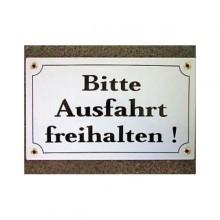 """Münder-Email Schild - """"Bitte Ausfahrt freihalten!"""""""